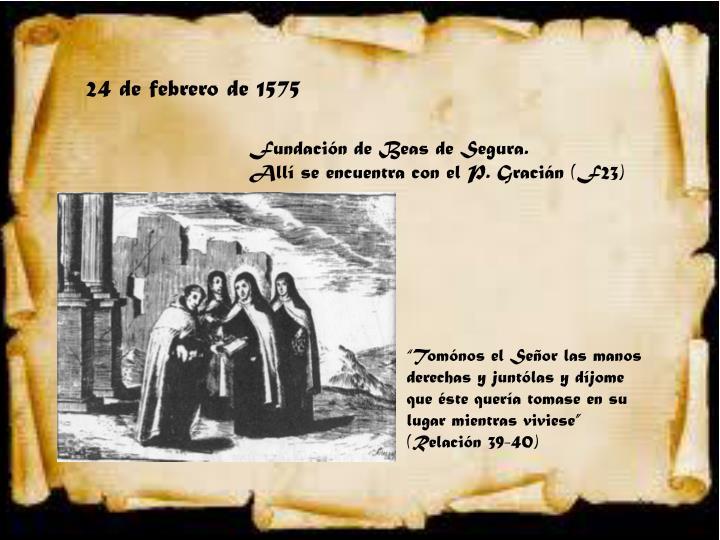 24 de febrero de 1575