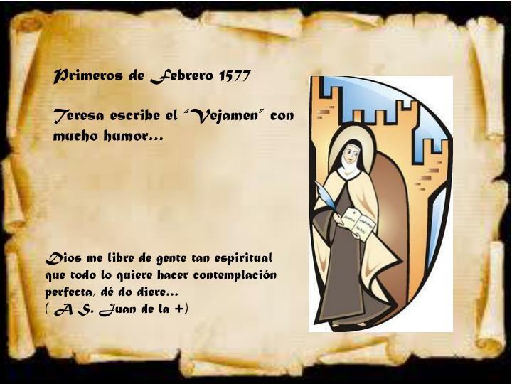 Primeros de Febrero 1577
