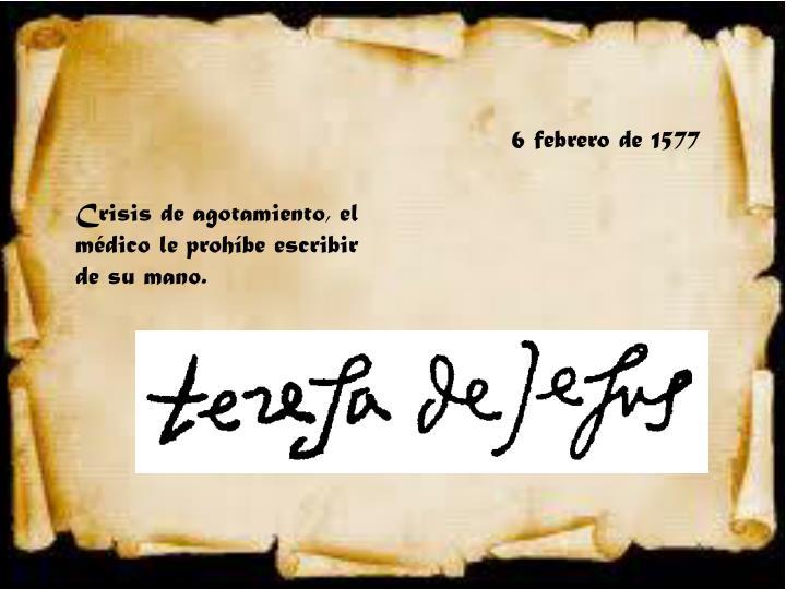 6 febrero de 1577
