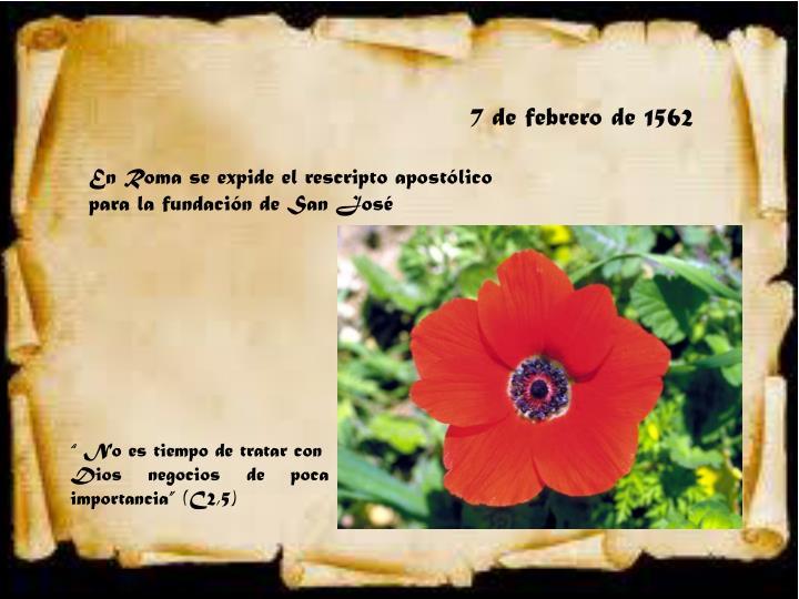 7 de febrero de 1562