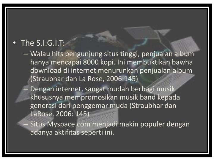 The S.I.G.I.T:
