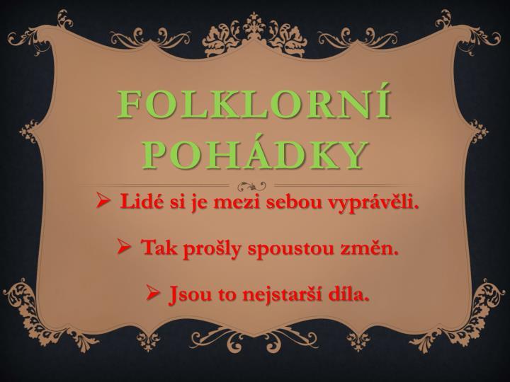 FOLKLORNÍ POHÁDKY