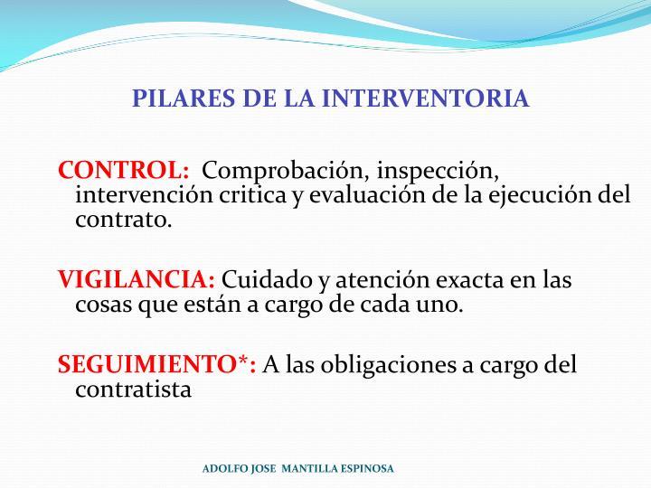 PILARES DE LA INTERVENTORIA