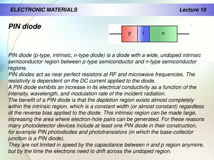 ELECTRONIC MATERIALS                                              		Lecture 10