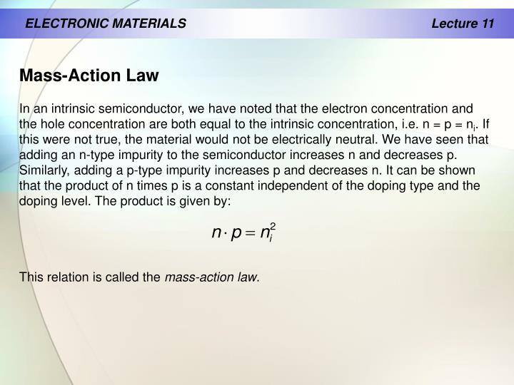 ELECTRONIC MATERIALS                                              		Lecture 11