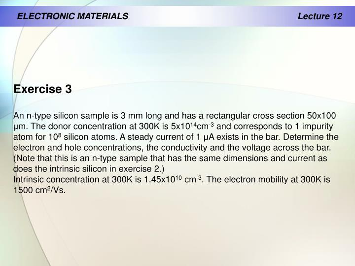 ELECTRONIC MATERIALS                                              		Lecture 12