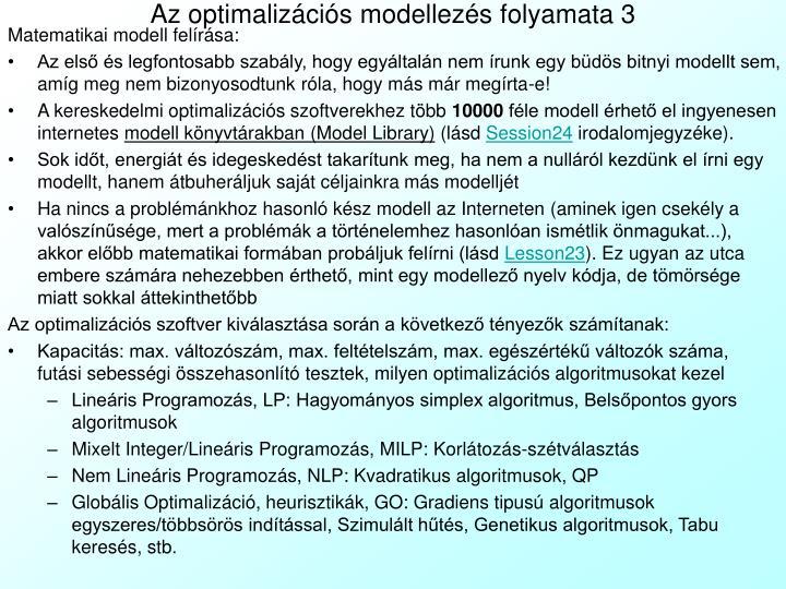Az optimalizációs modellezés folyamata 3