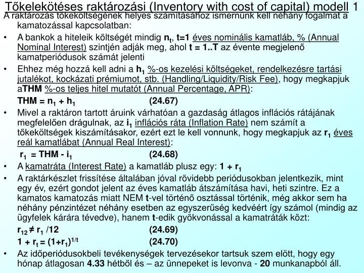 Tőkelekötéses raktározási (Inventory with cost of capital) modell
