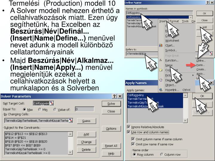 Termelési  (Production) modell 10