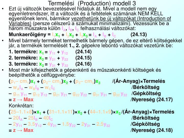 Termelési  (Production) modell 3