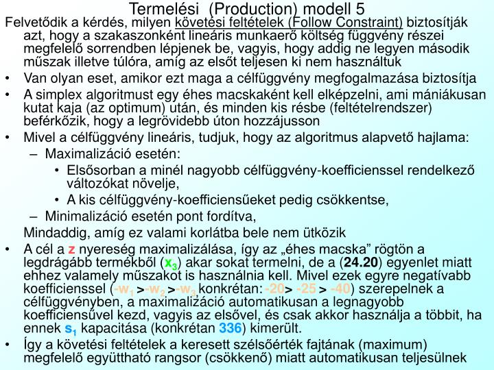 Termelési  (Production) modell 5