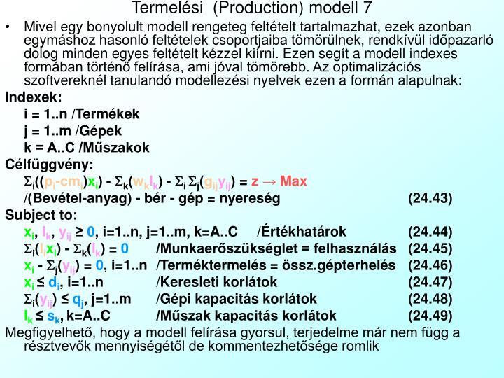 Termelési  (Production) modell 7