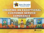 creating an exceptional customer service experience