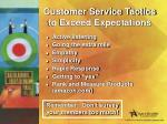 customer service tactics to exceed expectations
