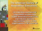 the american society of association executives