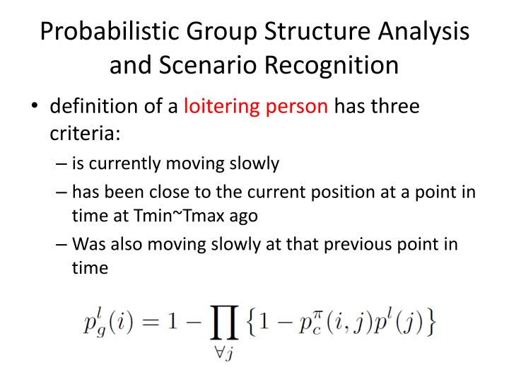 Probabilistic Group Structure Analysis and Scenario Recognition