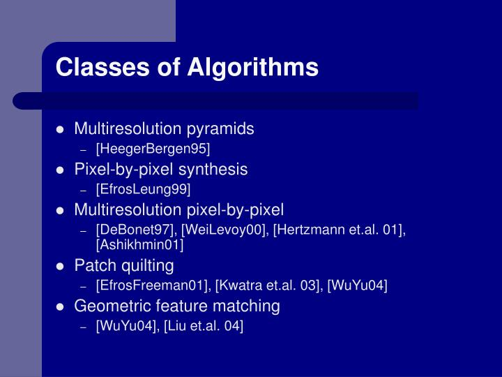 Classes of Algorithms