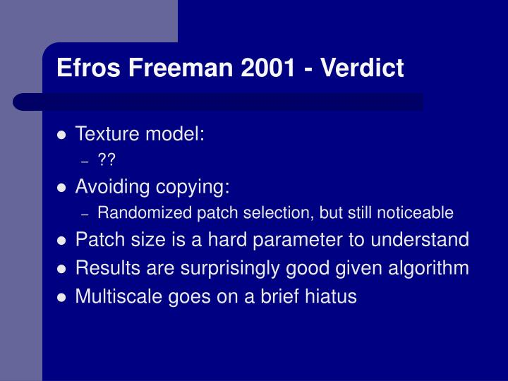 Efros Freeman 2001 - Verdict