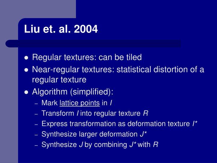 Liu et. al. 2004