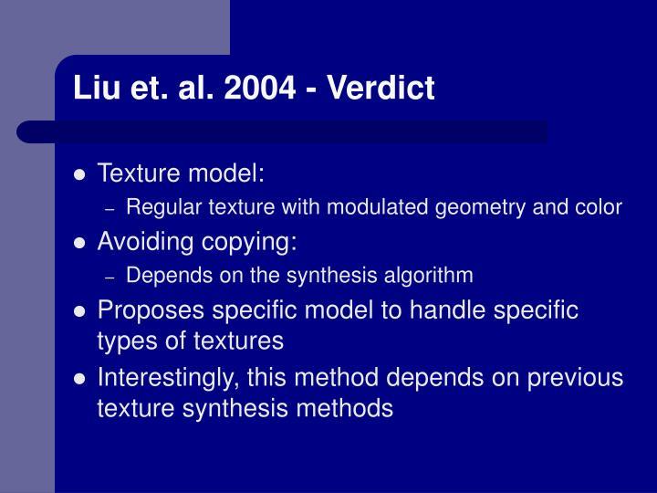 Liu et. al. 2004 - Verdict