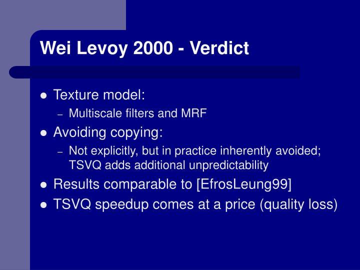 Wei Levoy 2000 - Verdict