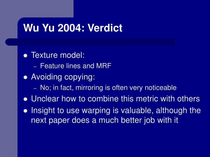 Wu Yu 2004: Verdict