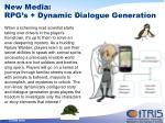 new media rpg s dynamic dialogue generation