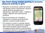 spy feet using mobile gaming to promote physical activity in girls