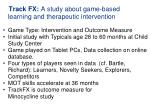 track fx a study about game based learning and therapeutic intervention
