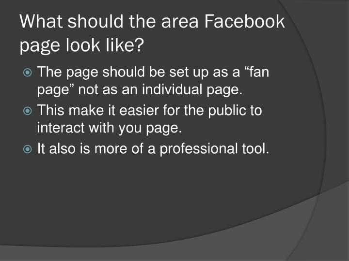 What should the area facebook page look like