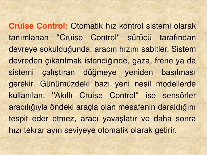 Cruise Control: