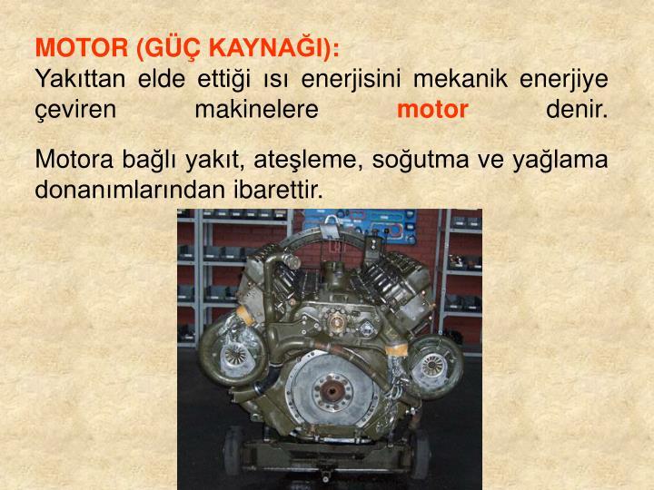 MOTOR (G KAYNAI):