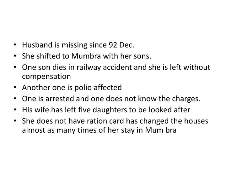 Husband is missing since 92 Dec.