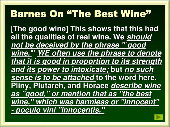 "Barnes On ""The Best Wine"""