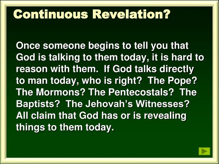Continuous Revelation?