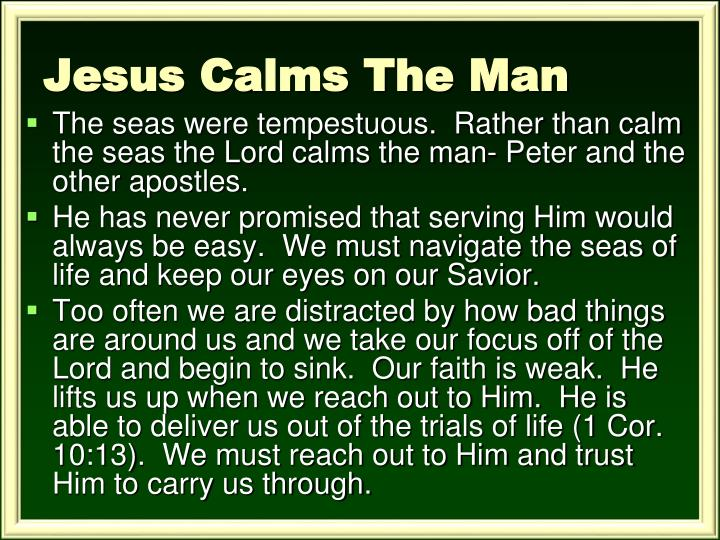 Jesus Calms The Man
