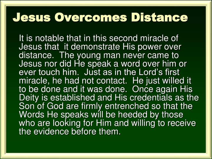 Jesus Overcomes Distance