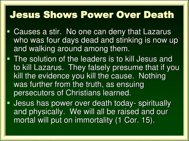 Jesus Shows Power Over Death