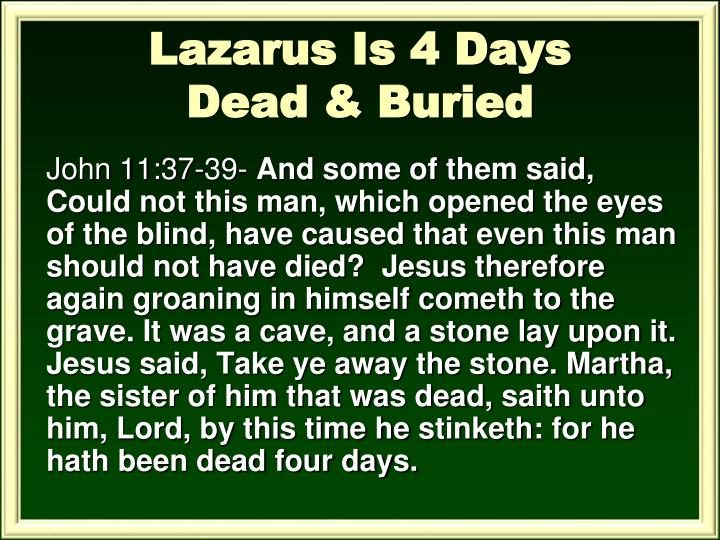 Lazarus Is 4 Days