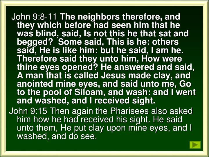 John 9:8-11