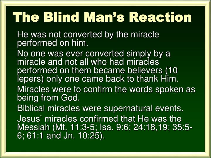 The Blind Man's Reaction