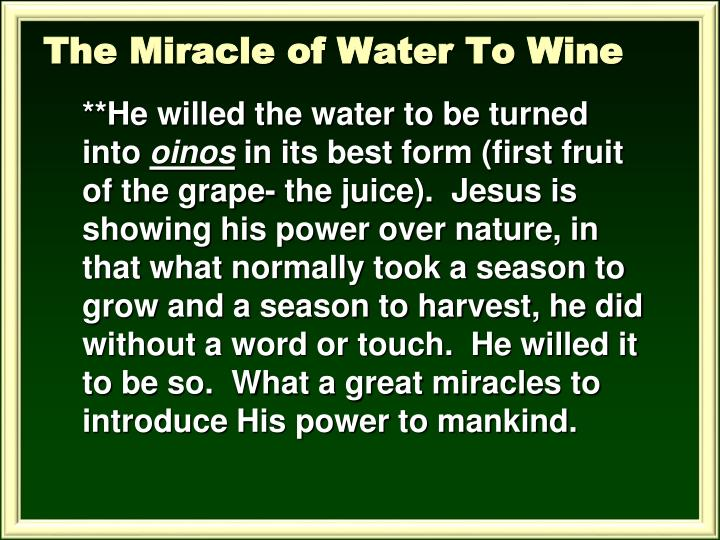 The Miracle of Water To Wine