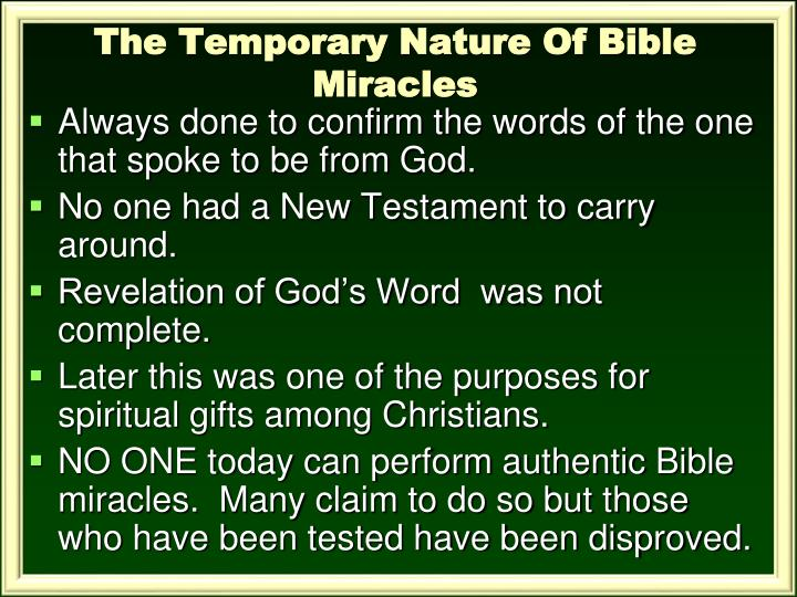 The Temporary Nature Of Bible Miracles