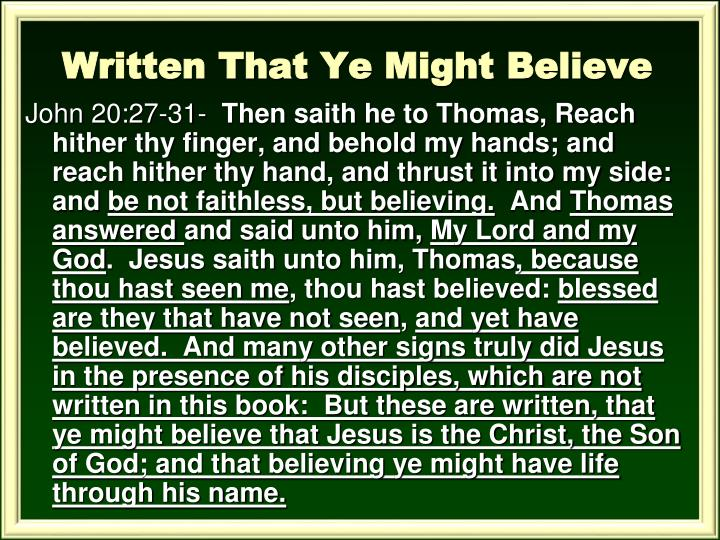 Written That Ye Might Believe