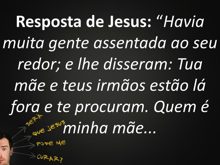 Resposta de Jesus: