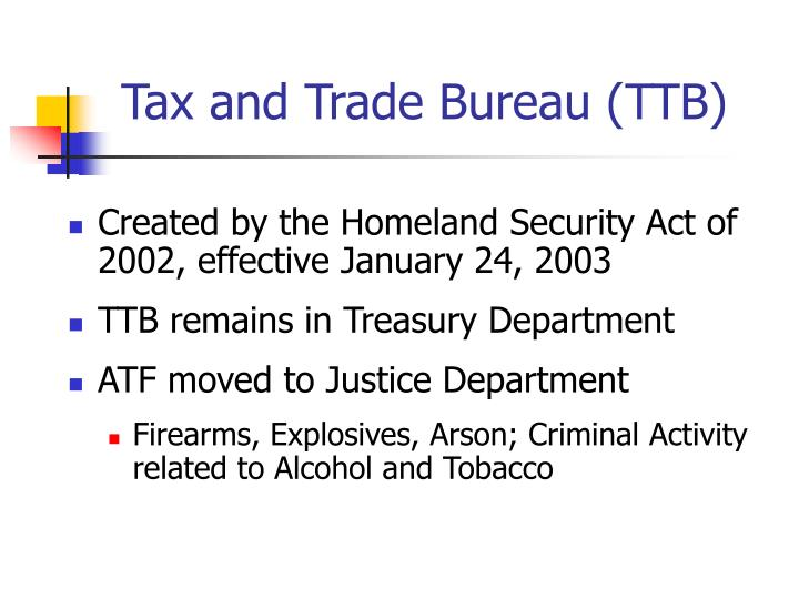 Tax and Trade Bureau (TTB)