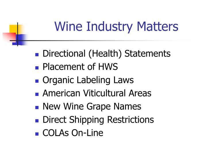 Wine Industry Matters