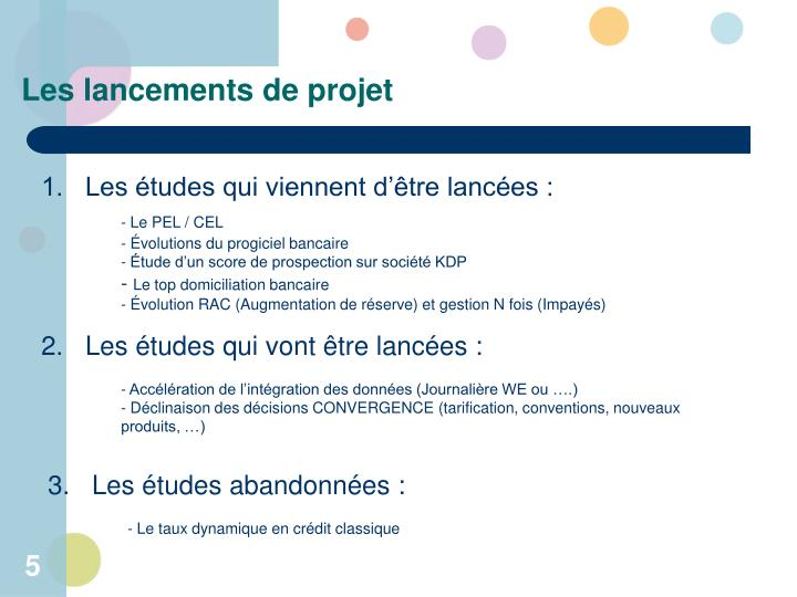 Les lancements de projet