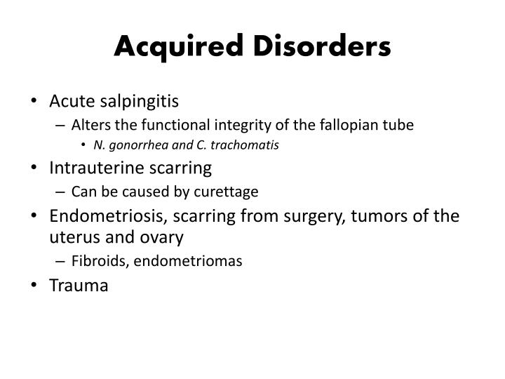 Acquired Disorders