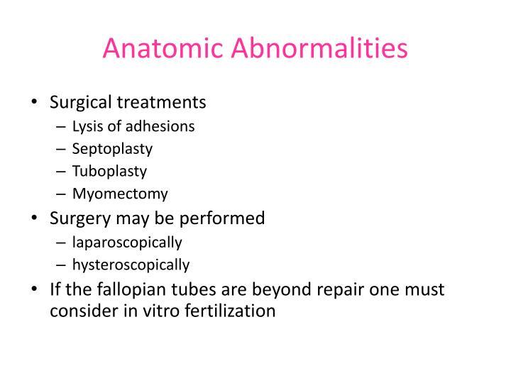 Anatomic Abnormalities